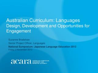 Australian Curriculum: Languages  Design, Development and Opportunities for Engagement