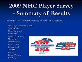 2009 NHC Player Survey - Summary of Results