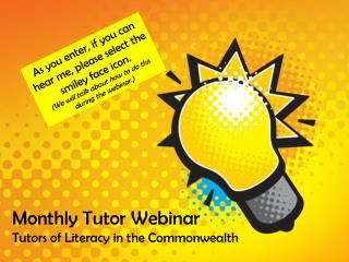 Monthly Tutor Webinar