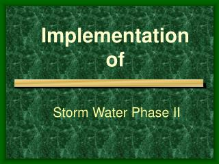 Storm Water Phase II