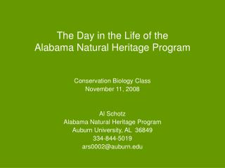 The Day in the Life of the  Alabama Natural Heritage Program