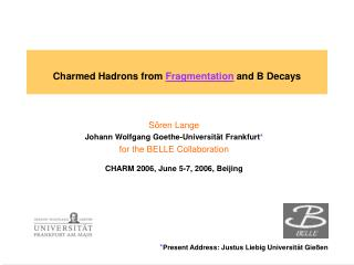 Charmed Hadrons from  Fragmentation  and B Decays