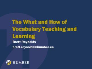 The What and How of Vocabulary Teaching and Learning