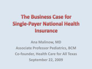 The Business Case for  Single-Payer National Health Insurance