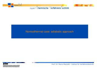 Nonisothermal case: adiabatic approach