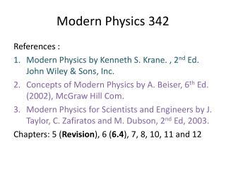 Modern Physics 342