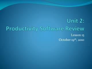 Unit 2: Productivity Software Review