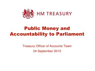 Public Money and Accountability to Parliament
