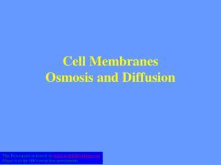 Cell Membranes Osmosis and Diffusion