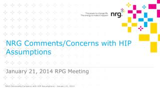 NRG Comments/Concerns with HIP Assumptions