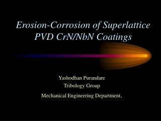 Erosion-Corrosion of Superlattice PVD CrN/NbN Coatings