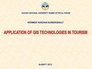 APPLICATION OF GIS TECHNOLOGIES IN TOURISM