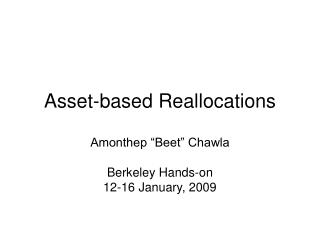Asset-based Reallocations