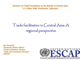 Trade facilitation in Central Asia: A regional perspective