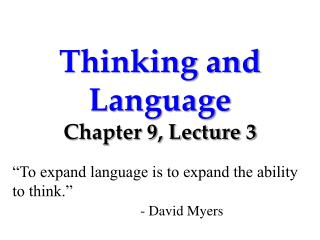 Thinking and Language Chapter 9, Lecture 3