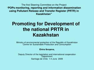 Promoting for Development of the national PRTR in Kazakhstan