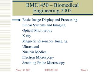 BME1450 – Biomedical Engineering 2002