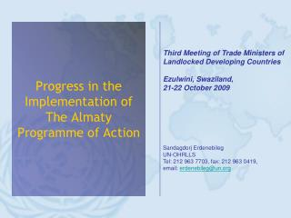 Progress in the Implementation of The Almaty Programme of Action
