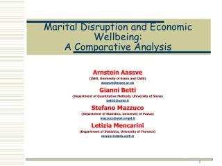 Marital Disruption and Economic Wellbeing:  A Comparative Analysis