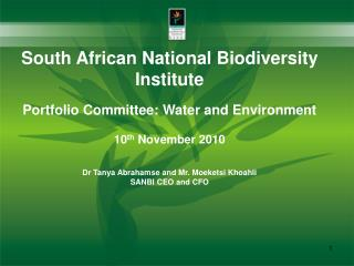 South African National Biodiversity Institute Portfolio Committee: Water and Environment
