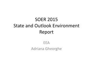 SOER 2015 State and Outlook Environment Report