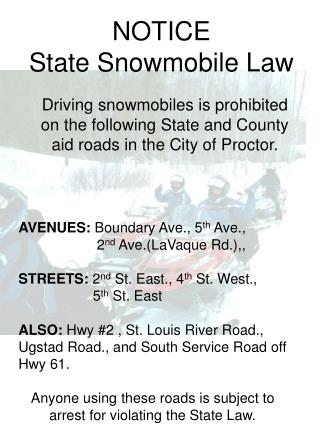 NOTICE  State Snowmobile Law