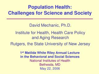 Population Health:  Challenges for Science and Society