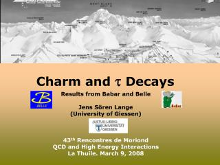 Charm and    Decays