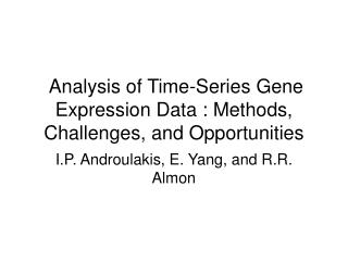 Analysis of Time-Series Gene Expression Data : Methods, Challenges, and Opportunities