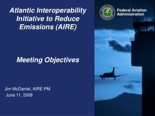 Atlantic Interoperability Initiative to Reduce Emissions (AIRE)  Meeting Objectives