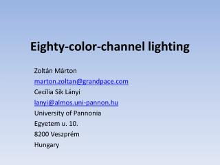 Eighty-color-channel lighting
