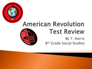 American Revolution Test Review