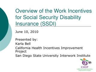 Overview of the Work Incentives for Social Security Disability Insurance (SSDI)