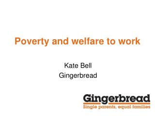 Poverty and welfare to work