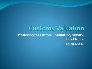 Customs Valuation
