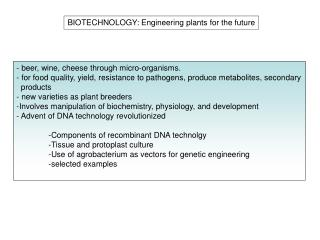 BIOTECHNOLOGY: Engineering plants for the future