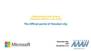 Collaboration and Content Customer solution case study The Official portal of Yaroslavl city