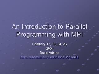 An Introduction to Parallel Programming with MPI