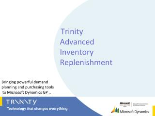 Trinity         Advanced         Inventory         Replenishment