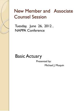 New Member and   Associate Counsel Session