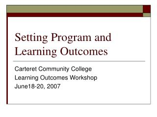 Setting Program and Learning Outcomes