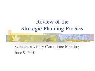 Review of the Strategic Planning Process