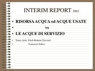 INTERIM REPORT  2002
