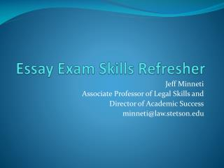Essay Exam  Skills Refresher