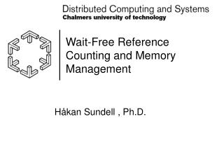 Wait-Free Reference Counting and Memory Management