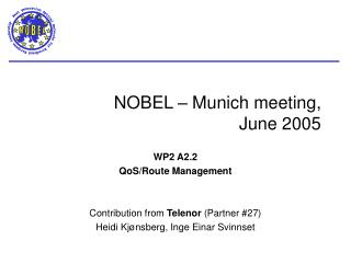 NOBEL – Munich meeting,  June 2005