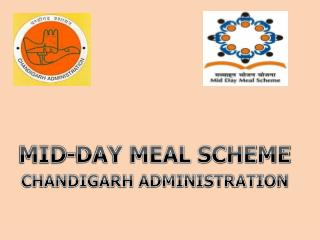 MID-DAY MEAL SCHEME CHANDIGARH ADMINISTRATION