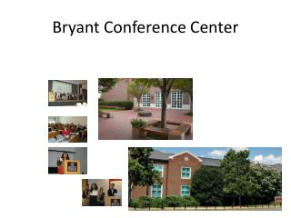 Bryant Conference Center