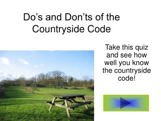 Do's and Don'ts of the Countryside Code