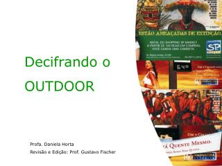 Decifrando o OUTDOOR